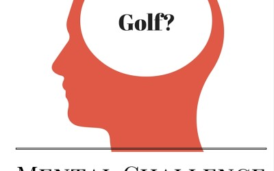 Why golf is a mental challenge