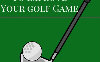 Fore! Simple ways to improve your Golf game